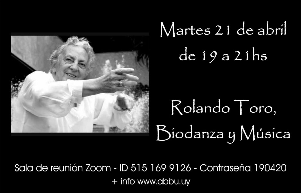 Rolando Toro, Biodanza y Música