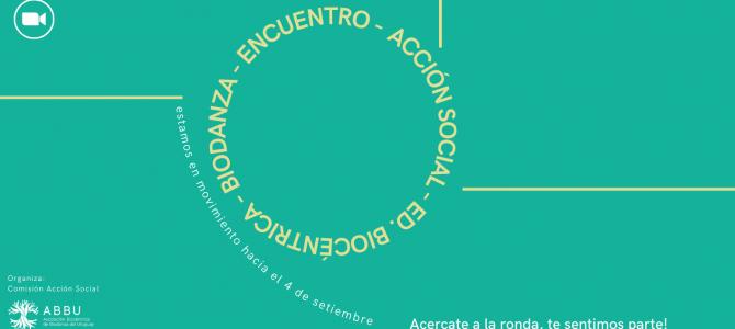 Primer Encuentro Nacional de Acción Social con Biodanza y Educación Biocéntrica